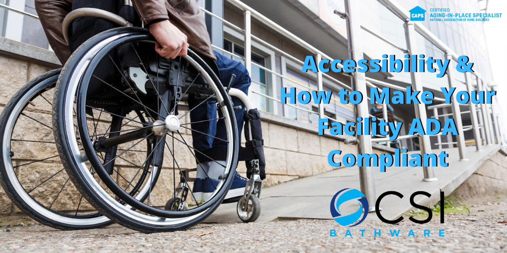 Accessibility & How to Make Your Facility ADA Compliant