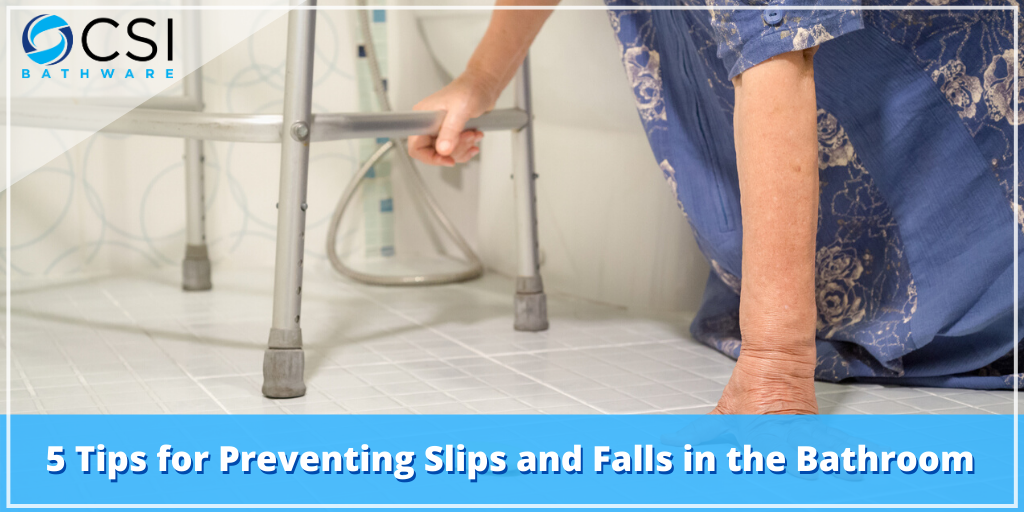 5 Tips for Preventing Slips and Falls in the Bathroom