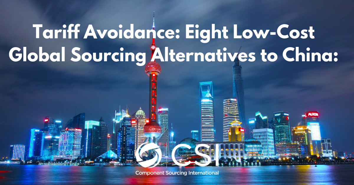 Tariff Avoidance: 8 Low-Cost Global Sourcing Alternatives to China