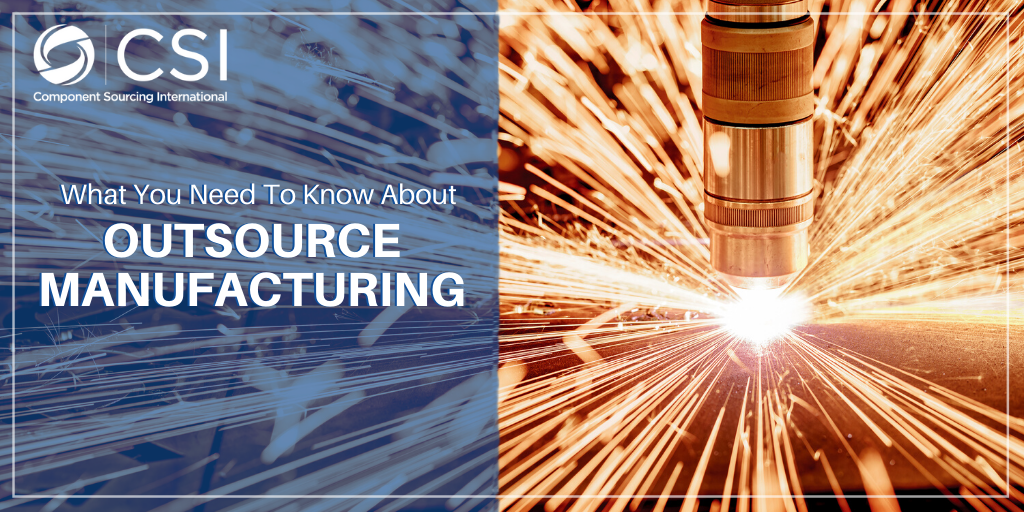 Blog: What You Need To Know About Outsource Manufacturing